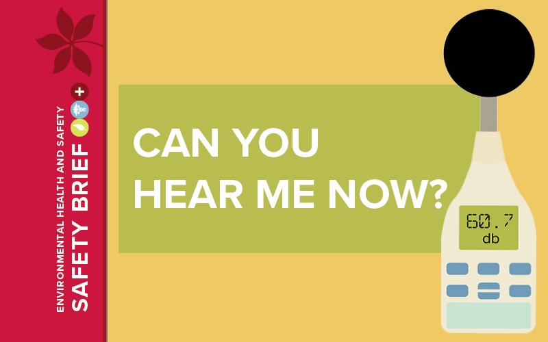 Image for October Safety Brief called 'Can You Hear Me Now?'